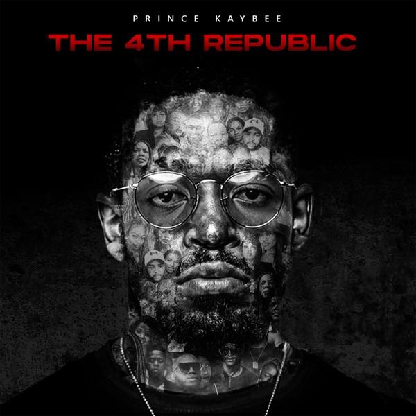 Prince Kaybee The 4th Republic Album
