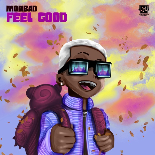 Mohbad Feel Good