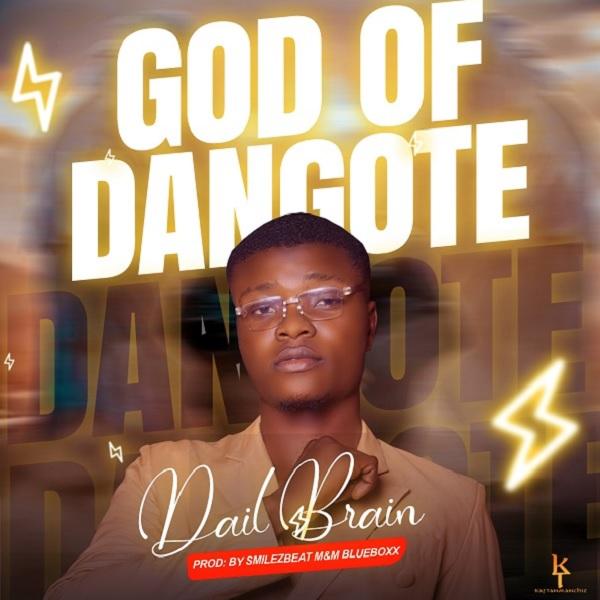 Dail Brain God of Dangote Artwork