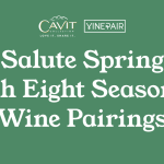 Salute Spring with Eight Great Seasonal Wine Pairings [INFOGRAPHIC]