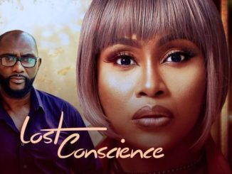 Lost Conscience – Nollywood Movie