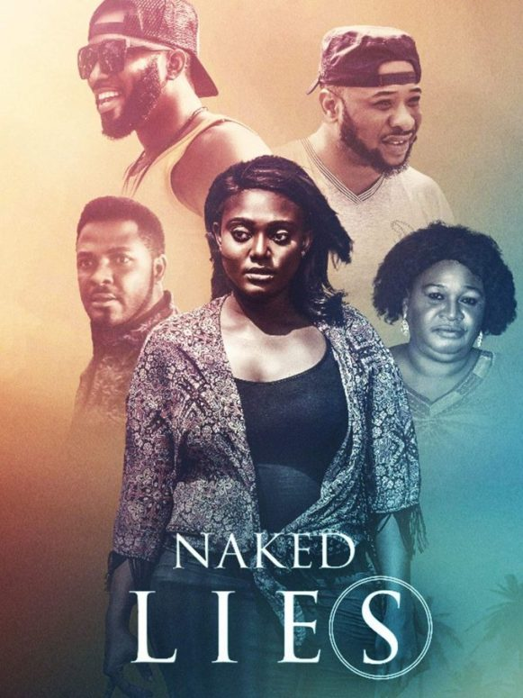 Naked Lies – Nollywood Movie