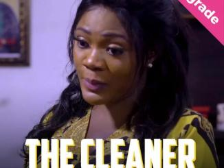 The Cleaner – Nollywood Movie