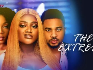 The Extreme – Nollywood Movie