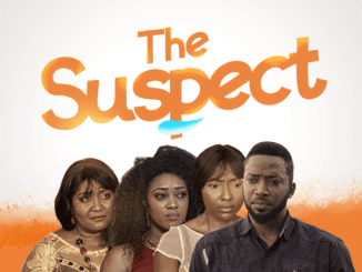 The Suspect – Nollywood Movie