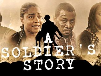 A Soldier's Story – Nollywood Movie