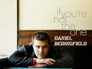 Daniel Bedingfield – If You're Not The One