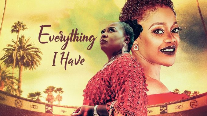 Everything I Have – Nollywood Movie