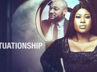 Situationship – Nollywood Movie
