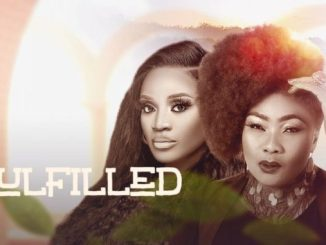 Fulfilled – Nollywood Movie