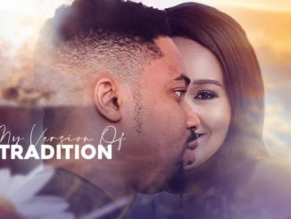 My Version Of Tradition – Nollywood Movie
