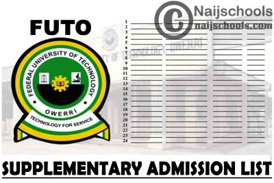 Federal University of Technology Owerri (FUTO) 1st, 2nd & 3rd Batch Supplementary Admission List for 2020/2021 Academic Session | CHECK NOW