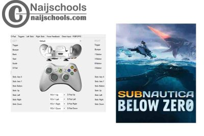 Subnautica: Below Zero X360ce Settings for Any PC Gamepad Controller | TESTED & WORKING
