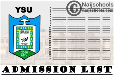 Yobe State University (YSU) Admission List for 2020/2021 Academic Session | CHECK NOW