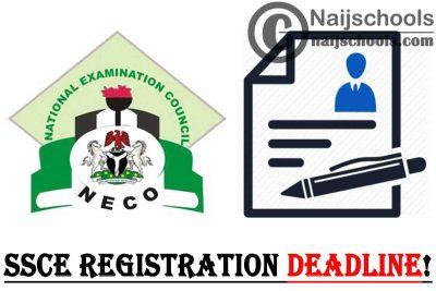 NECO 2021 SSCE (Internal) for Senior Secondary School Candidates Registration Deadline   APPLY NOW