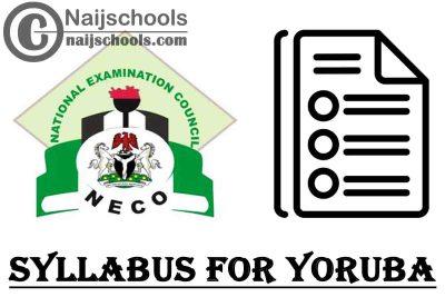 NECO Syllabus for Yoruba 2020/2021 SSCE & GCE   DOWNLOAD & CHECK NOW