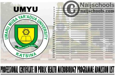 UMYU 2021 Professional Certificate in Public Health Microbiology Programme Admission List is Out | CHECK NOW