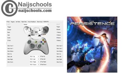 The Persistence X360ce Settings for Any PC Gamepad Controller   TESTED & WORKING