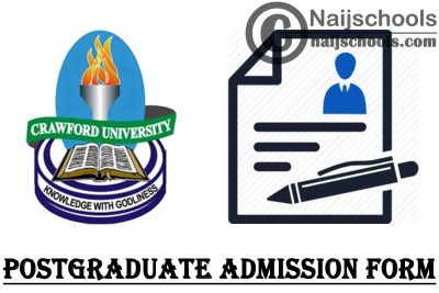 Crawford University Postgraduate Admission Form for 2021/2022 Academic Session   APPLY NOW