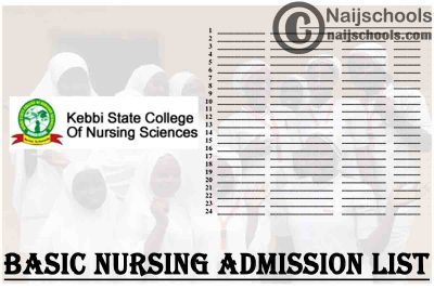 Kebbi State College of Nursing Sciences Basic Nursing Admission List for 2021/2022 Academic Session   CHECK NOW