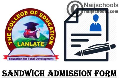 Oyo State College of Education Lanlate (COEL) Sandwich Admission Form for 2021/2022 Academic Session | APPLY NOW