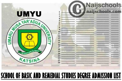 UMYU School of Basic and Remedial Studies (SBRS) 2020/2021 100 Level Degree Admission List | CHECK NOW