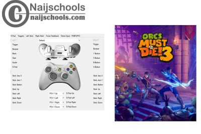 Orcs Must Die 3 X360ce Settings for Any PC Gamepad Controller   TESTED & WORKING