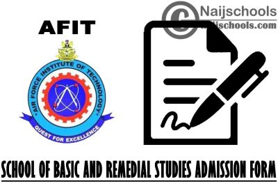 Air Force Institute of Technology (AFIT) 2021/2022 School of Basic and Remedial Studies Admission Form   APPLY NOW