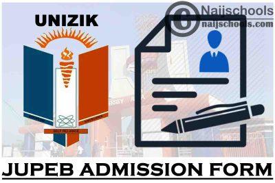 Nnamdi Azikiwe University (UNIZIK) JUPEB Admission Form for 2021/2022 Academic Session | APPLY NOW