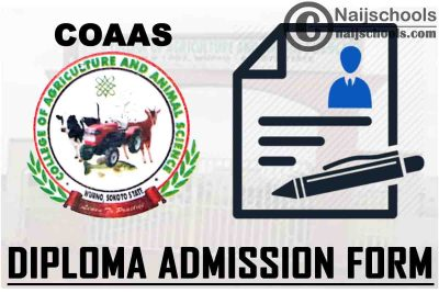 College of Agriculture and Animal Science Wurno Diploma Programme Admission Form for 2021/2022 Academic Session | APPLY NOW