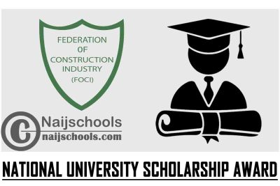 Federation of Construction Industry (FOCI) 2021 National University Scholarship Award   APPLY NOW