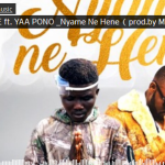 Download Mp3: Boy Tee Ft. Yaa Pono – Nyame Ne Hene