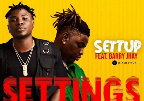 Download Music: Settup Ft. Barry Jhay – Settings