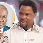 John Mahama Will Win 2020 Elections After The Second Round – Prophet T B Joshua
