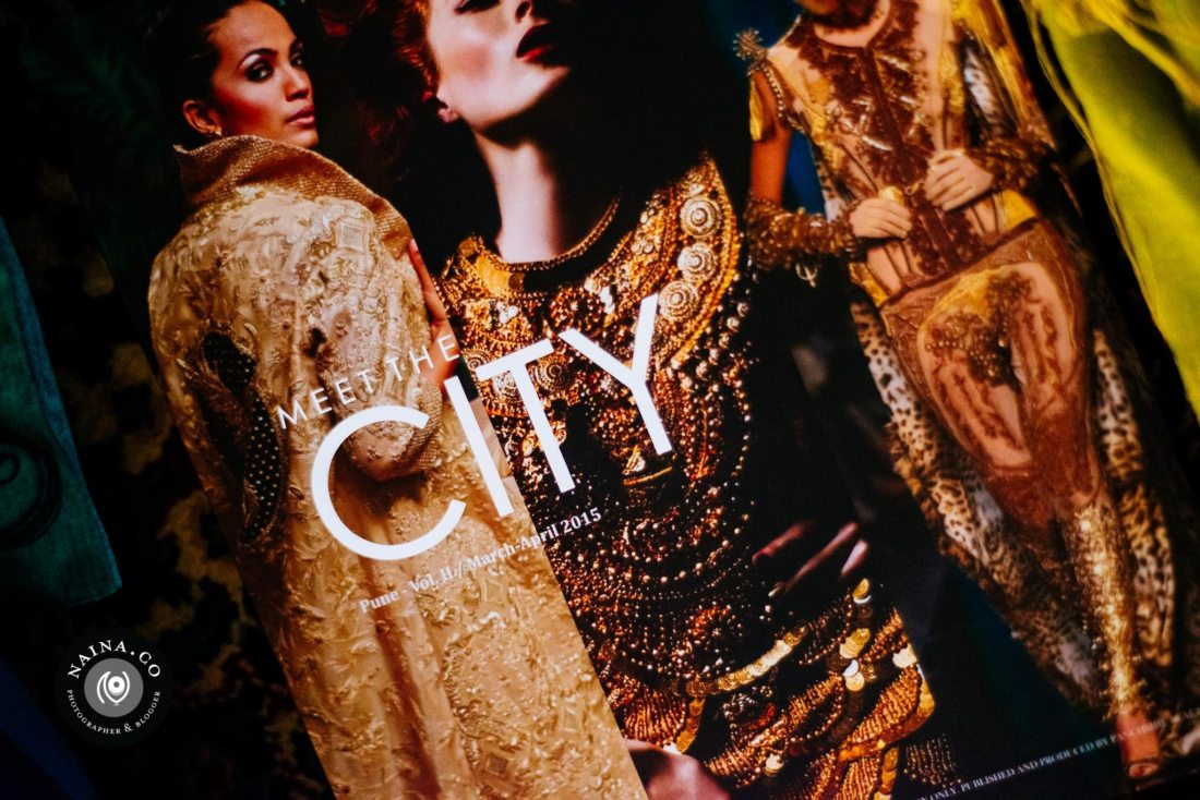 Meet The City, Luxury & Lifestyle Magazine by Panchshil Developers, Pune,, Naina.co Luxury & Lifestyle, Photographer Storyteller, Blogger. .