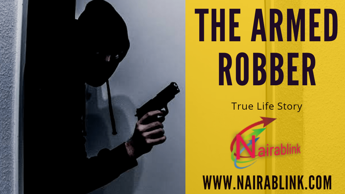 The armed robber by nairablink.com