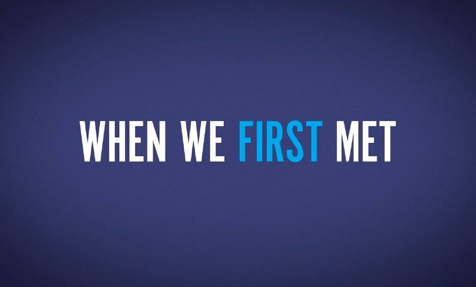 La primera vez que nos vimos
