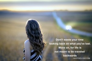 Dont-waste-your-time-on-looking-back