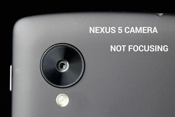 камера nexus 5 не фокусируется