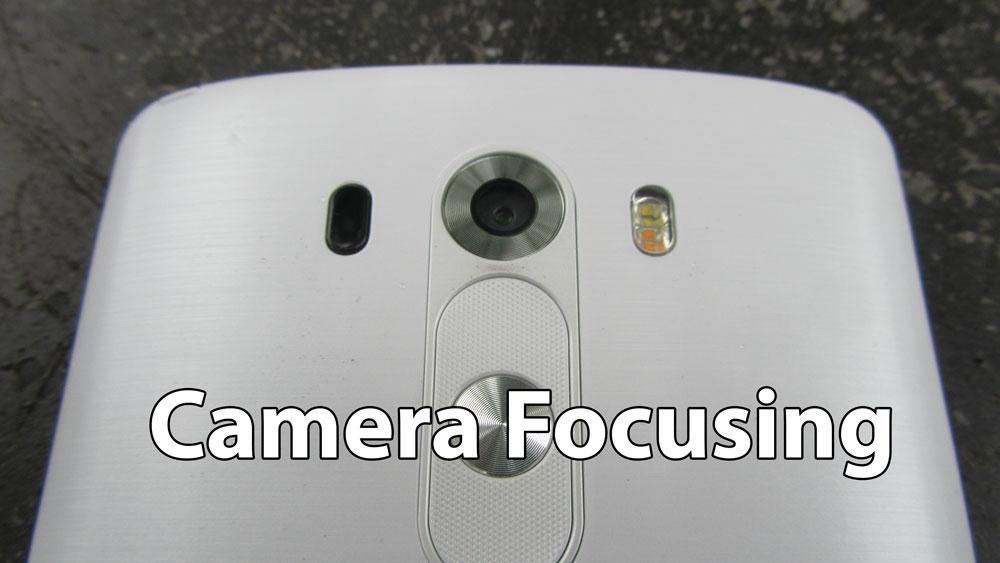 проблема с фокусировкой камеры lg g3
