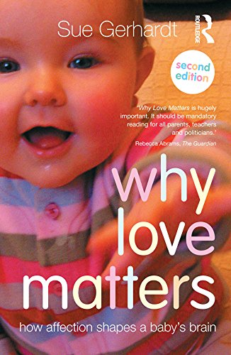 "Book review: Sue Gerhardt ""Why Love Matters"""