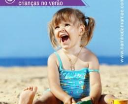 Veja como cuidar das crianças no verão