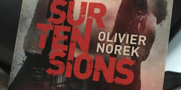 Olivier Norek Surtensions