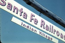 Santa Fe Railroad - Indian Village Sign