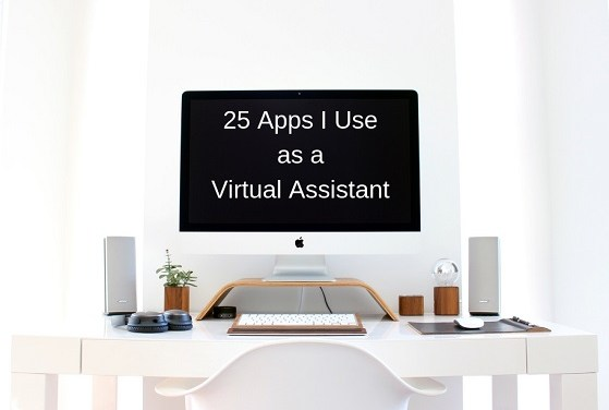 25 Key Apps I Use as a Virtual Assistant