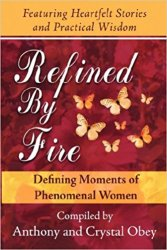 Refined By Fire: Defining Moments of Phenomenal Women