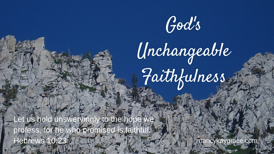 God's unchangeable faithfulness