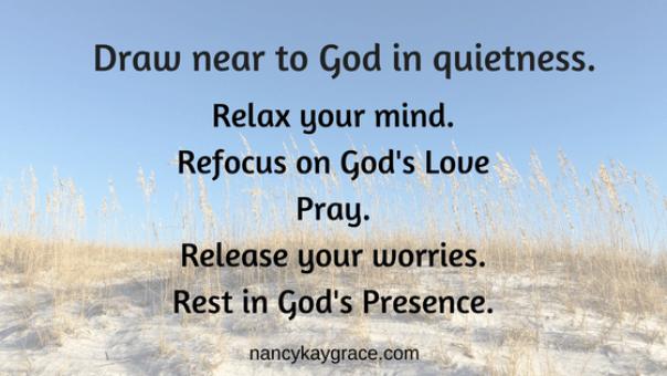 5 Ways to Draw Near to God in Quietness