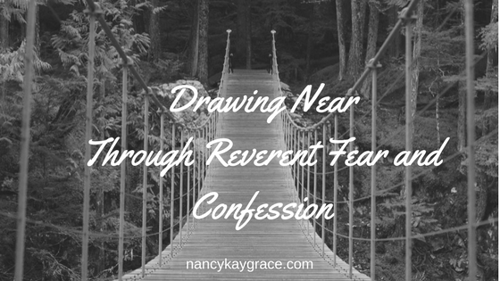 Reverent fear & Confession
