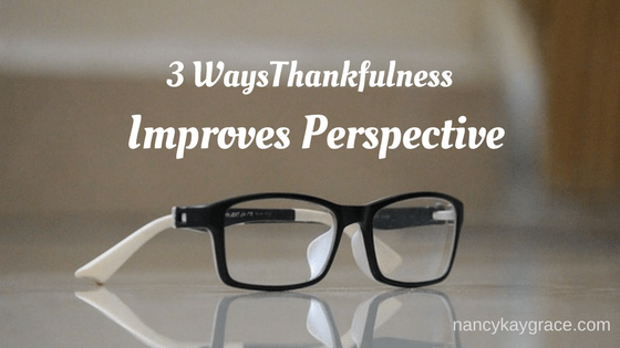 thankfulness improves perspective